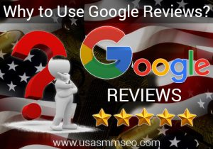 Why to Use Google Reviews